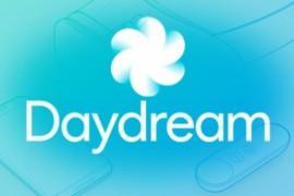 DayDream و Netflix مصطلحان جديدان علي البعض .. ما هما و كيف يعملان ؟!