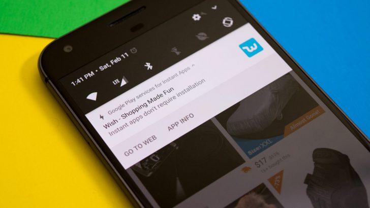 ميزة Instant Apps – قريبًا سيكون بإمكانكم استخدام التطبيقات دون تحميله