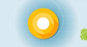 جوجل تعلن عن تحديث تجريبي لنظام تشغيل أندرويد O لمنصة المطورين تعرف علي مميزاته