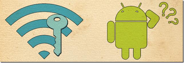 كيف تقوم بأظهار باسورد ال Wi-Fi علي هاتفك الأندرويد في حالة نسيانة